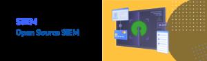 The Best Open Source SIEM tools